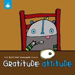 Gratitude Attitude: The Best Foot Forward