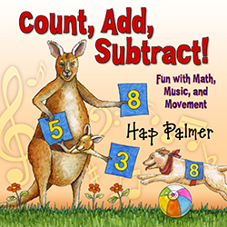 Count, Add, Subtract! Fun with Math, Music and Movement by Hap-Pal Music