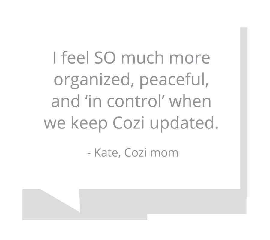 Kate, Cozi mom